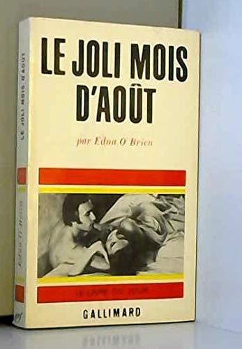 Le Joli mois d'Août (9782070272488) by O'Brien Edna