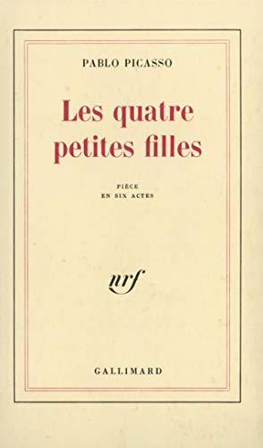9782070272792: Les Quatre Petites Filles, pièce en six actes