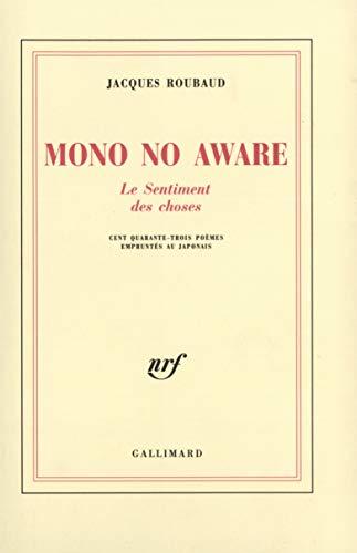 Mono No Aware, le sentiment des choses: Roubaud