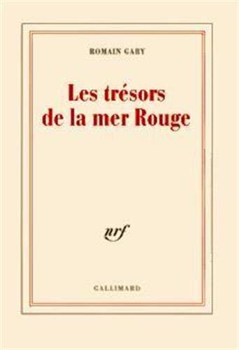 Les Trésors de la Mer Rouge (BLANCHE) (9782070278084) by Gary, Romain
