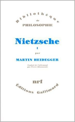 Nietzsche (French Edition) (2070278972) by Martin Heidegger
