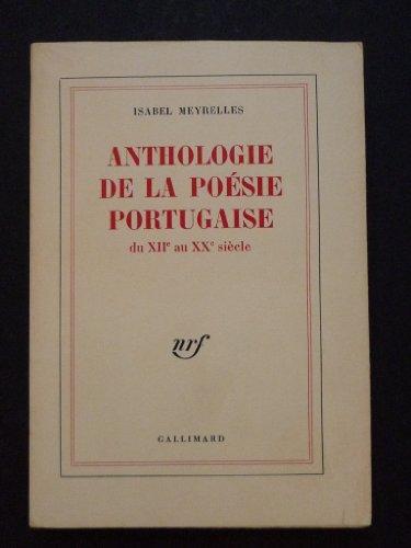 9782070279388: Anthologie de la po�sie portugaise : Du XIIe au XXe si�cle (Blanche)
