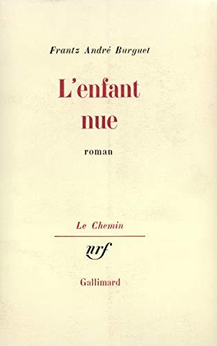 L'Enfant nue [Mass Market Paperback] [Oct 13,: Frantz Andrà Burguet