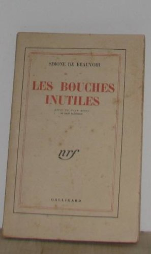 9782070280247: Les Bouches Inutiles