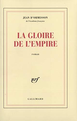 9782070280353: La gloire de l'Empire (Blanche)