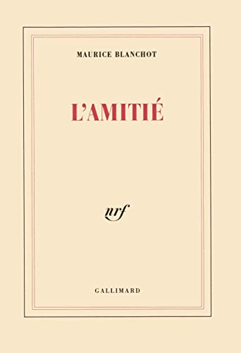 L'amitié (French Edition): Maurice Blanchot
