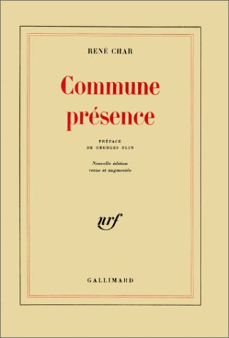 Commune presence (French Edition): René Char
