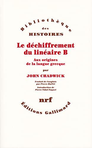 Le déchiffrement du linéaire B: John Chadwick