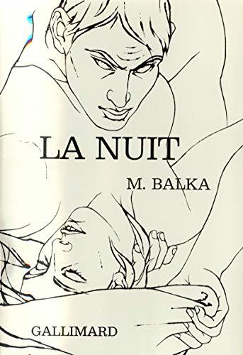 La nuit: Balka M.