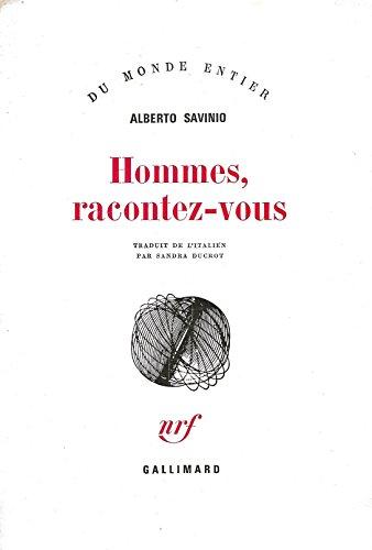 9782070280902: Hommes, Racontez-Vous
