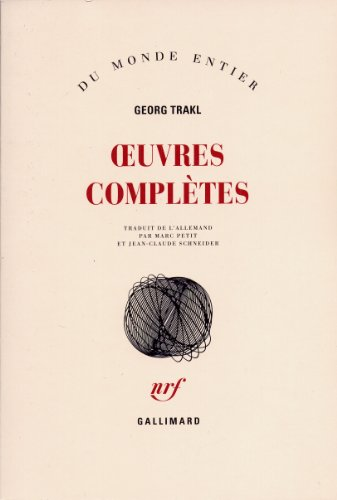 Oeuvres completes: Georg Trakl