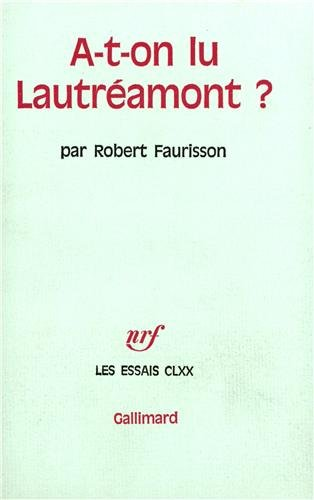 A-T-ON LU RIMBAUD ? SUIVI DE L'AFFAIRE: FAURISSON, ROBERT LA