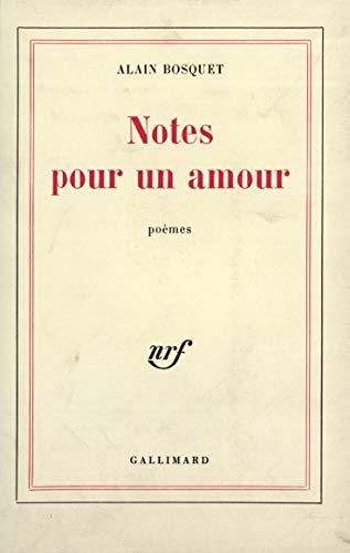 Notes pour un amour: Bosquet, Alain