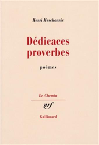 Dédicaces et proverbes [Feb 16, 1972] Meschonnic, Henri