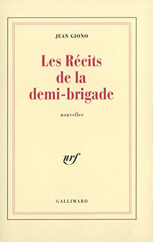 Les Récits de la demi-brigade (9782070281527) by Giono