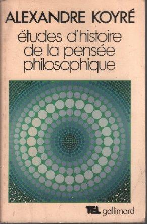 9782070281688: Études d'histoire de la pensée philosophique