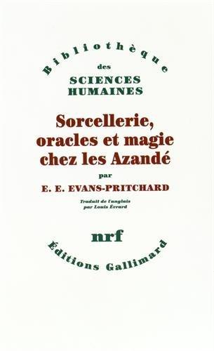 9782070282005: Sorcellerie, oracles et magie chez les Azandé (Bibliothèque des sciences humaines)