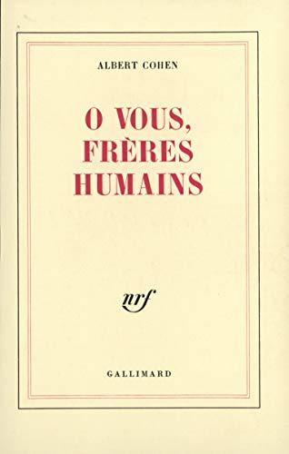 9782070282074: Ô vous, frères humains (Blanche)
