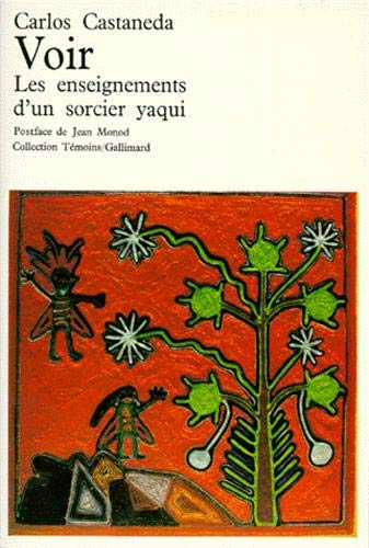9782070283996: Voir: Les enseignements d'un sorcier yaqui