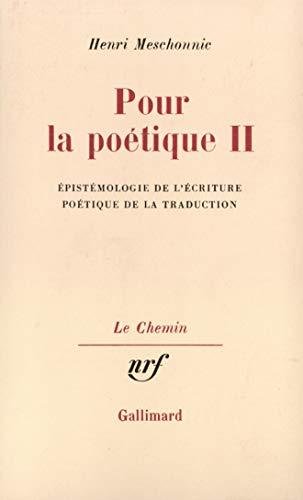 9782070284108: Pour la poétique, tome II : Epistémologie de l'écriture