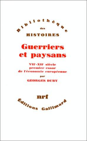 9782070284139: Guerriers et paysans (VIIe-XIIe si�cle): Premier essor de l'�conomie europ�enne