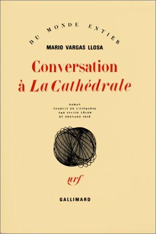 9782070284498: Conversation à «La Cathédrale»