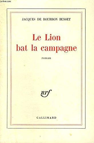 9782070284870: Le lion bat la campagne