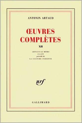 Oeuvres complètes, tome 12: Artaud, Antonin