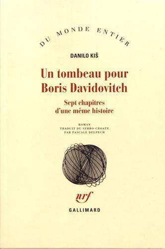 9782070286614: Un tombeau pour boris davidovitch(sept chapitres d'une meme his (French Edition)