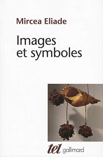 9782070286652: Images et symboles : essais sur le symbolisme magico-religieux