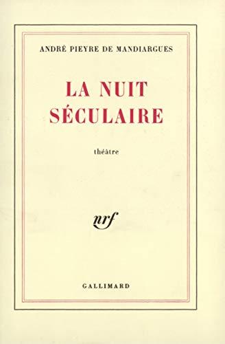 La Nuit séculaire (2070286932) by Pieyre de Mandiargues, André