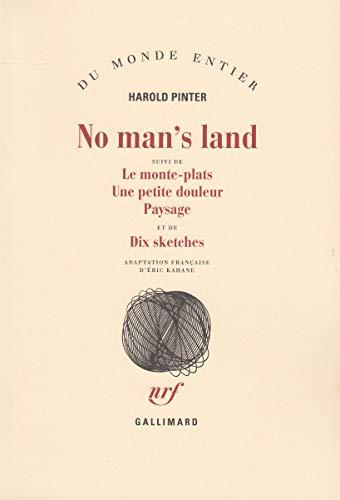 9782070287024: No man's land / Le Monte-plats /Une Petite douleur /Paysage /Dix sketches (Du monde entier)