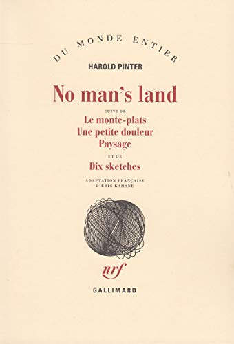9782070287024: No man's land/Le Monte-plats/Une Petite douleur/Paysage/Dix sketches