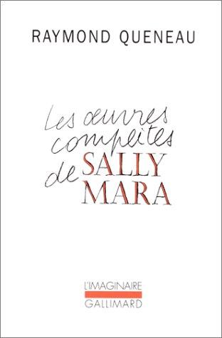 9782070287529: Les OEuvres complètes de Sally Mara (L'Imaginaire)