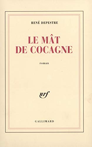 Le mat de cocagne (French Edition): Depestre, Rene