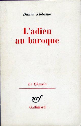 9782070287970: L'adieu au baroque