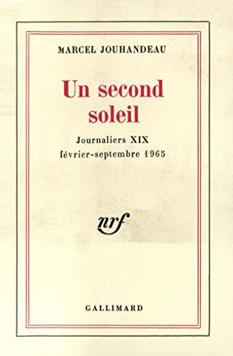 9782070288250: Un second soleil, f�vrier-septembre 1965