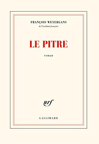 Le Pitre (roman): Francois Weyergans