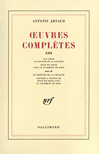 Oeuvres complètes, tome 13: Artaud, Antonin