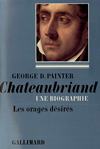 9782070289912: Chateaubriand (Tome 1-1768-1793): Une biographie (Leurs Figures)