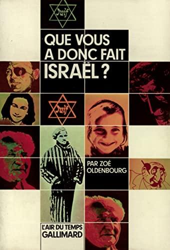 9782070290796: Que vous a donc fait Israël ?