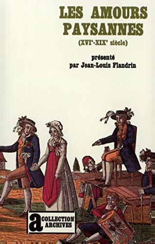 9782070291816: Les Amours paysannes: (XVIe-XIXe siècle)