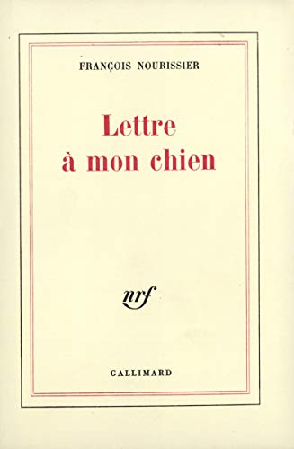 9782070292004: Lettre a mon chien (French Edition)