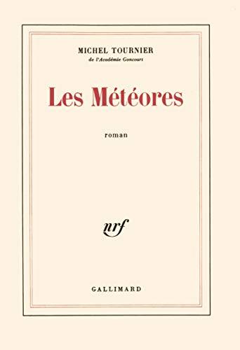 9782070292073: Les Météores (Blanche)