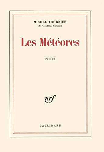 9782070292073: Les meteores (French Edition)