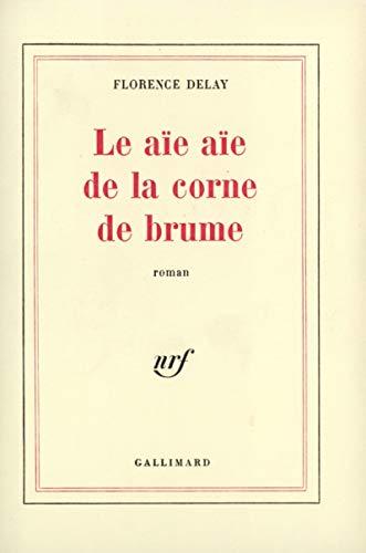 9782070292608: Le aïe aïe de la corne de brume (Blanche)
