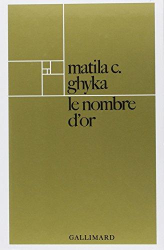 LE NOMBRE D'OR: GHYKA, MATILA C.