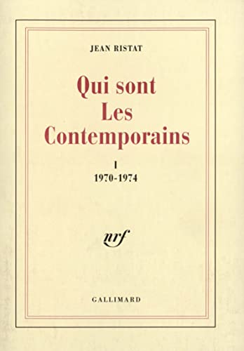 Qui sont les contemporains (French Edition): Jean Ristat