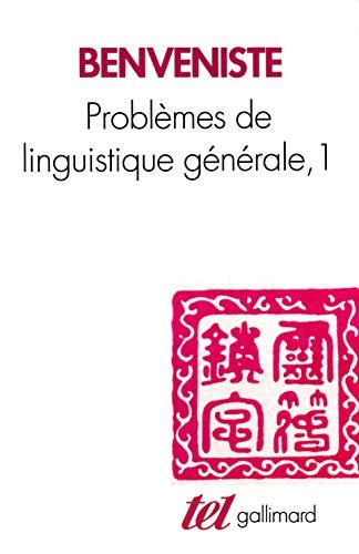 Problemes De Linguistique Generale 1: Benveniste, Emile