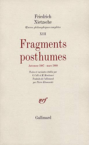 ?uvres philosophiques complètes, XIII : Fragments posthumes: Friedrich Nietzsche